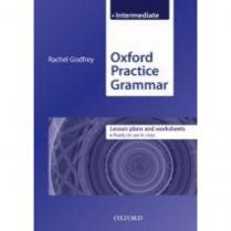 Oxford Practice Grammar: Intermediate Lesson Plans    (C144)