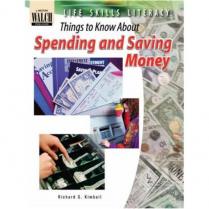 Things to Know About: Spending & Saving Money  (038302)