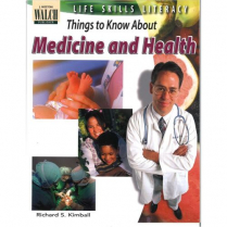 Things to Know About: Medicine and Health  (038825)