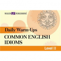 Daily Warm-Ups: Common English Idioms Level 2    (5105)
