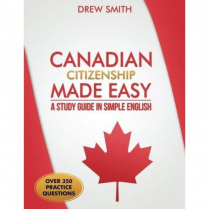 Canadian Citizenship Made Easy: A Study Guide in Simple Engl