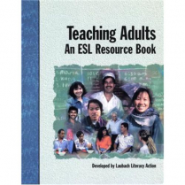 Teaching Adults: An ESL Resource Book     (2130)