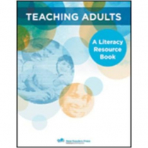 Teaching Adults: A Literacy Resource Book, Revised Ed (2343)