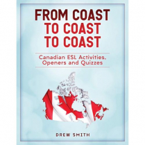 From Coast to Coast to Coast: Canadian ESL Activities, Opene